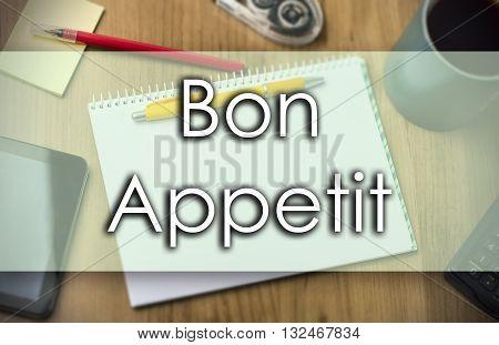 Bon Appetit -  Business Concept With Text