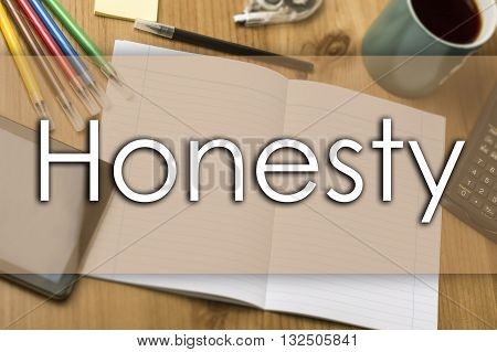 Honesty - Business Concept With Text