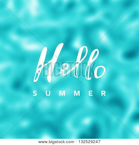 Hello summer vector. Say Hello to summer. Summer background. Summer fun quote. Calligraphy summer hello lettering. Summer banner.