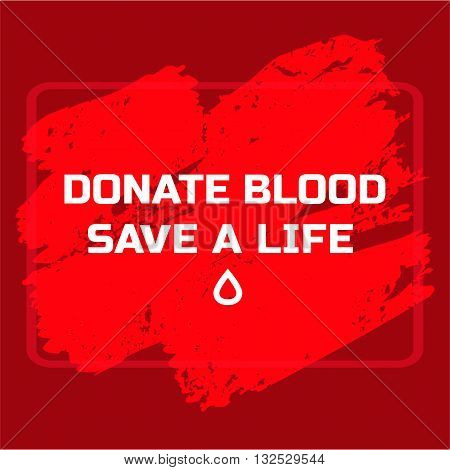 Donate blood design. Creative donor poster. Blood donation medical poster. World Blood Donor Day banner. Human heart and blood drop. Blood donor icon. Save life concept. Vector illustration