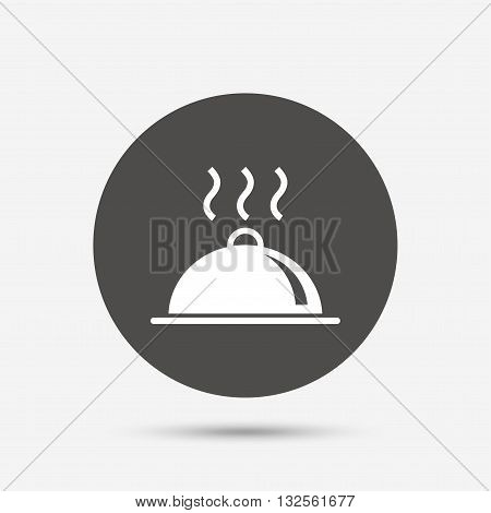 Food platter serving sign icon. Table setting in restaurant symbol. Hot warm meal. Gray circle button with icon. Vector