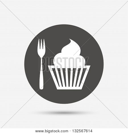 Eat sign icon. Dessert trident fork with muffin. Cutlery symbol. Gray circle button with icon. Vector