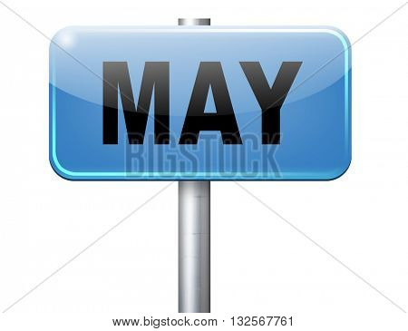 May to next month of the year spring event calendar, road sign billboard.