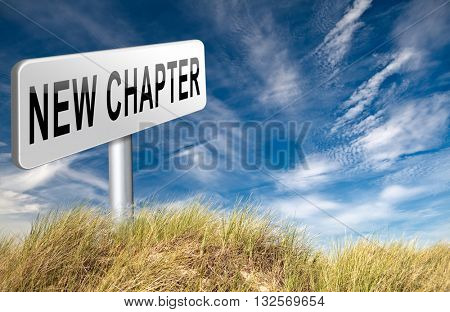 New chapter, start fresh over or begin again and have an extra opportunity, road sign billboard. 3D illustration