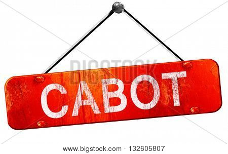 cabot, 3D rendering, a red hanging sign