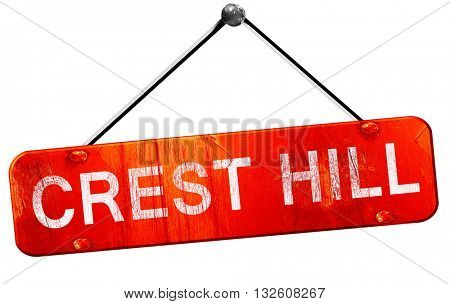 crest hill, 3D rendering, a red hanging sign