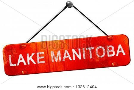 Lake manitoba, 3D rendering, a red hanging sign