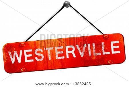 westerville, 3D rendering, a red hanging sign