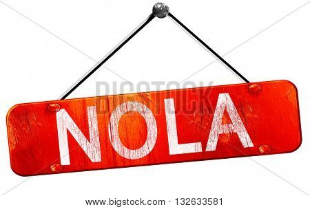Nola, 3D rendering, a red hanging sign