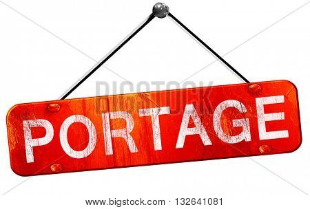 portage, 3D rendering, a red hanging sign
