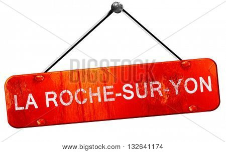 la roche-sur-yon, 3D rendering, a red hanging sign