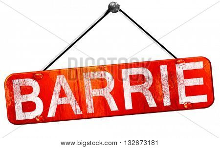 Barrie, 3D rendering, a red hanging sign