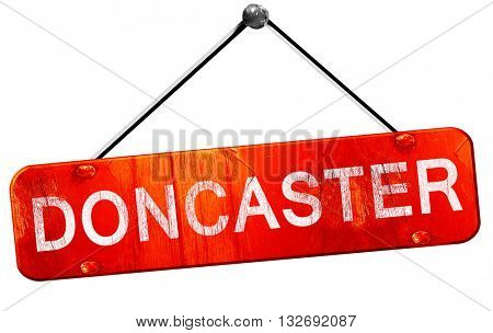 Doncaster, 3D rendering, a red hanging sign