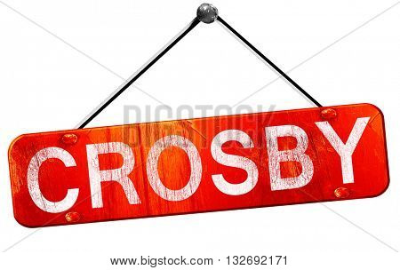 Crosby, 3D rendering, a red hanging sign