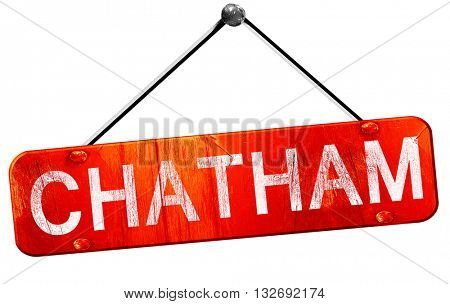 Chatham, 3D rendering, a red hanging sign