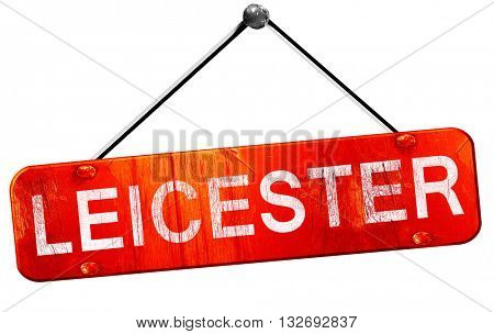 Leicester, 3D rendering, a red hanging sign