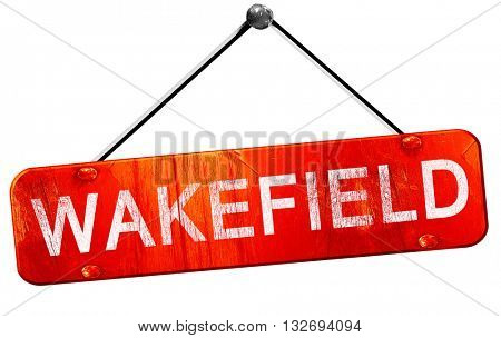 Wakefield, 3D rendering, a red hanging sign