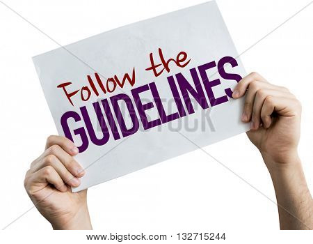 Follow the Guidelines placard isolated on white background