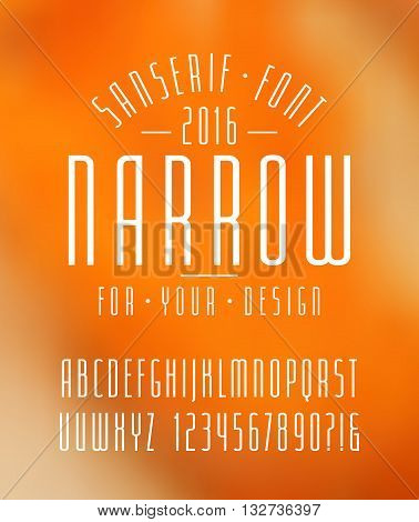 Narrow sanserif font and numbers. Medium face. White font on blurred background
