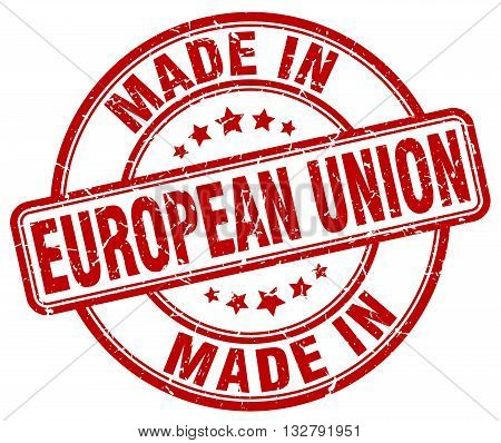 made in european union red round vintage stamp.european union stamp.european union seal.european union tag.european union.european union sign.european.union.european union label.stamp.made.in.made in.