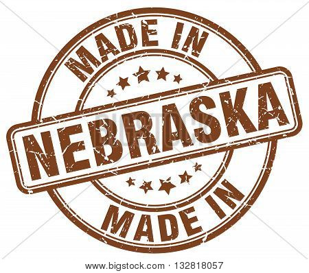 made in Nebraska brown round vintage stamp.Nebraska stamp.Nebraska seal.Nebraska tag.Nebraska.Nebraska sign.Nebraska.Nebraska label.stamp.made.in.made in.