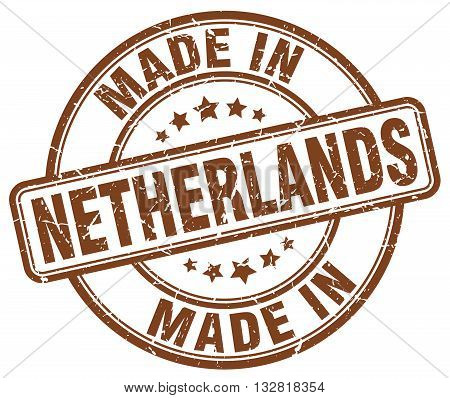made in Netherlands brown round vintage stamp.Netherlands stamp.Netherlands seal.Netherlands tag.Netherlands.Netherlands sign.Netherlands.Netherlands label.stamp.made.in.made in.