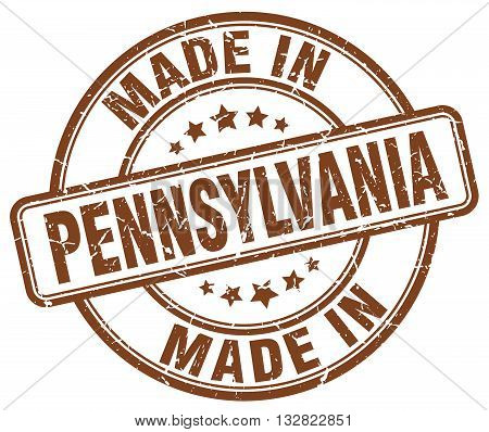 made in Pennsylvania brown round vintage stamp.Pennsylvania stamp.Pennsylvania seal.Pennsylvania tag.Pennsylvania.Pennsylvania sign.Pennsylvania.Pennsylvania label.stamp.made.in.made in.