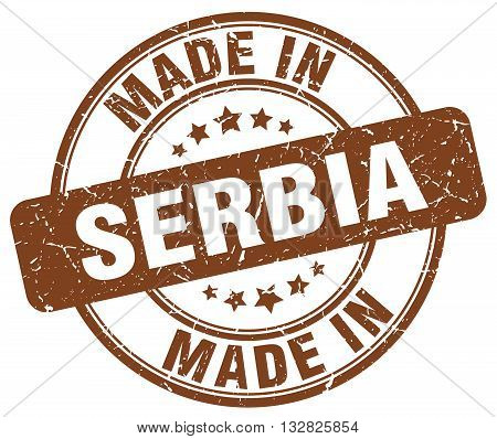 made in Serbia brown round vintage stamp.Serbia stamp.Serbia seal.Serbia tag.Serbia.Serbia sign.Serbia.Serbia label.stamp.made.in.made in.