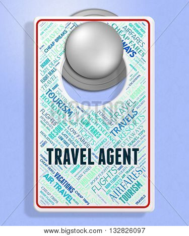 Travel Agent Shows Travels Travelling And Agents