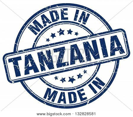 made in Tanzania blue round vintage stamp.Tanzania stamp.Tanzania seal.Tanzania tag.Tanzania.Tanzania sign.Tanzania.Tanzania label.stamp.made.in.made in.