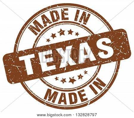 made in Texas brown round vintage stamp.Texas stamp.Texas seal.Texas tag.Texas.Texas sign.Texas.Texas label.stamp.made.in.made in.