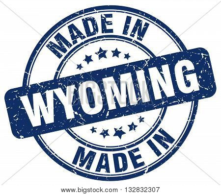 made in Wyoming blue round vintage stamp.Wyoming stamp.Wyoming seal.Wyoming tag.Wyoming.Wyoming sign.Wyoming.Wyoming label.stamp.made.in.made in.