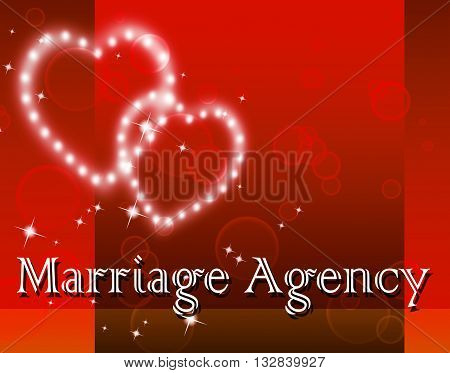 Marriage Agency Means Service Weddings And Companies