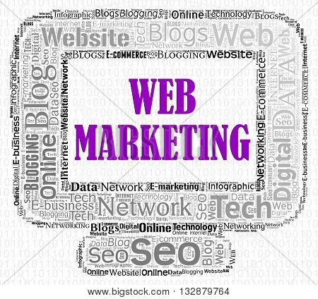 Web Marketing Represents Search Engine And Advertising