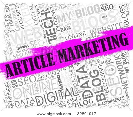 Article Marketing Shows Web Site And Commerce