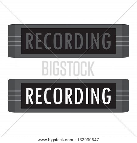 Vector illustration recording warning message studio sign. On and off recording sign