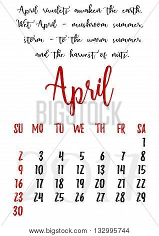 Calendar design grid in hand written style with russian proverbs adages and saying and dates of spring month April 2017. Vector illustration