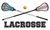 The word lacrosse with crossed sticks and ball. Vector EPS 10 available. poster