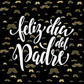 Feliz Dia del Padre vector greeting card text. Father Day gold mustache hipster pattern. Spanish hand drawn golden calligraphy flourish lettering. Black background wallpaper. poster