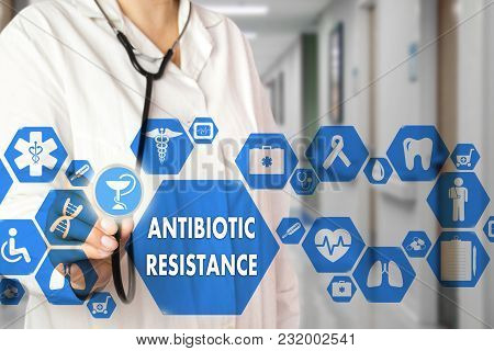 Medical Doctor  And Antibiotic Resistance Words In Medical Network Connection On The Virtual Screen