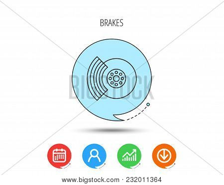 Brakes Icon. Auto Disk Repair Sign. Calendar, User And Business Chart, Download Arrow Icons. Speech