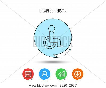 Disabled Person Icon. Human On Wheelchair Sign. Patient Transportation Symbol. Calendar, User And Bu