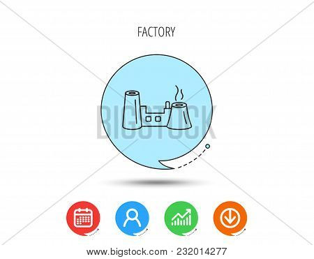 Factory Icon. Industrial Building Sign. Calendar, User And Business Chart, Download Arrow Icons. Spe