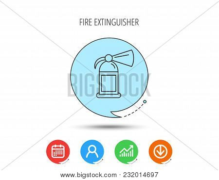 Fire Extinguisher Icon. Flame Protection Sign. Calendar, User And Business Chart, Download Arrow Ico