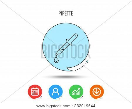 Pipette Icon. Laboratory Analysis Sign. Calendar, User And Business Chart, Download Arrow Icons. Spe