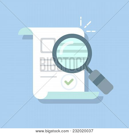 Documents Icon And Magnifying Glass. Confirmed Or Approved Document. Flat Illustration Isolated On C