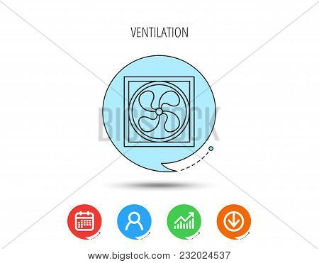 Ventilation Icon. Fan Or Propeller Sign. Calendar, User And Business Chart, Download Arrow Icons. Sp