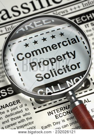 Loupe Over Newspaper With Jobs Section Vacancy Of Commercial Property Solicitor. Newspaper With Clas