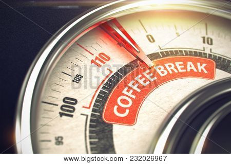 Metal Conceptual Meter With Red Punchline Reach The Coffee Break. Illustration With Depth Of Field E