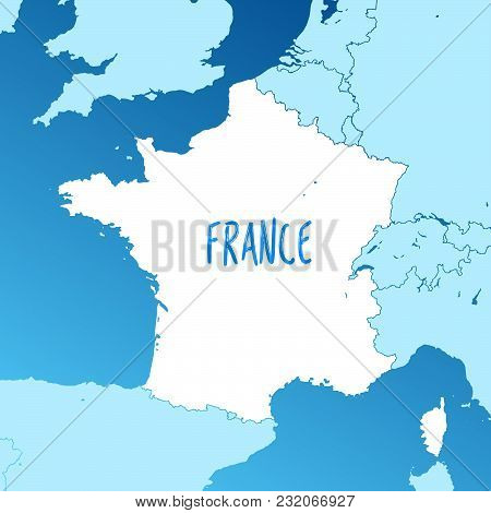 France Vector Map. Two-toned Silhouette Version. Rich Details For Borders, Neighbours And Islands. U